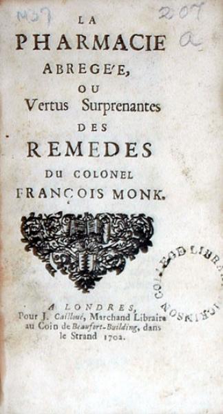 La Pharmacie Abregée, Ou Vertus Suprenantes Des Remedes...