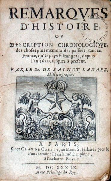 Remarqves D'Histoire, Ov Description Chronologiqve...