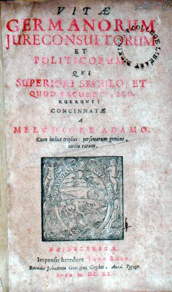 Vitae Germanorum Jureconsultorum et Politicorum...