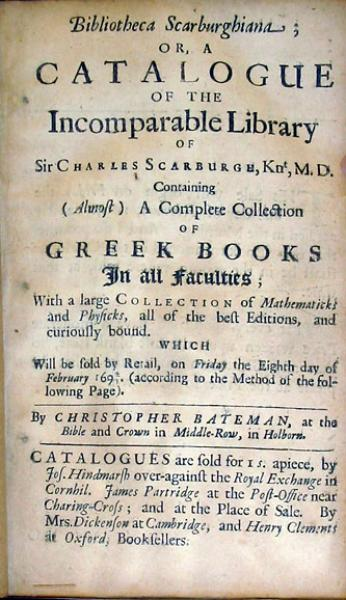 Bibliotheca Scarburghiana; Or, A Catalogue of the Incomparable Library...