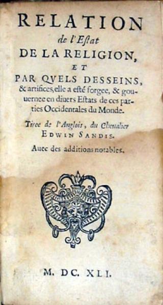 Relation de l'Estat De La Religion, Et Par Qvels Desseins, & artifices...