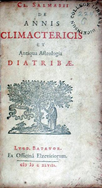 De Annis Climactericis Et Antiqua Astrologia Diatribae