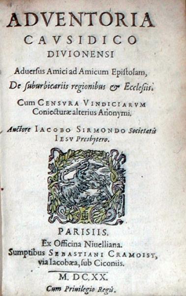Adventoria Cavsidico Divionensi Aduersus Amici ad Amicum Epistolam...