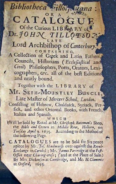 Bibliotheca Tillotsoniana: Or a Catalogue Of the Curious Library of Dr. John Tillotson…