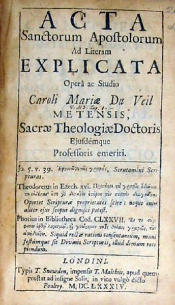 Acta Sanctorum Apostolorum Ad Literam Explicata