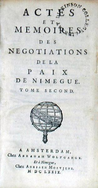 Actes Et Memories Des Negotiations De La Paix De Nimegue (II)