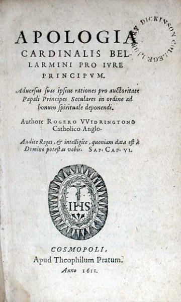 Apologia Cardinalis Bellarmini Pro Ivre Principvm