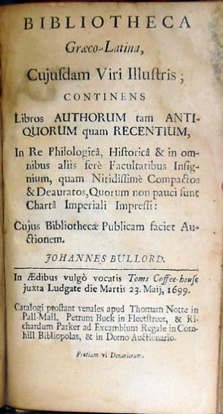 Bibliotheca Graeco-Latina, …Continens Libros Authorum tam Antiquorum...