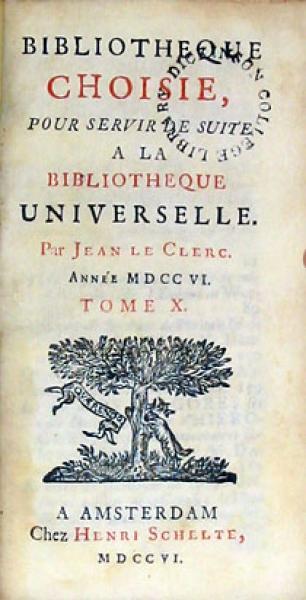 Bibliotheque Choisie, Pour servir de suite a La Bibliotheque Universelle (XVII)