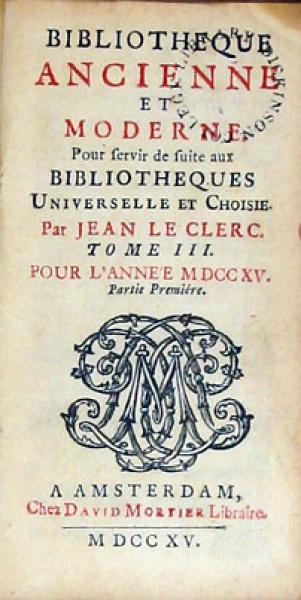 Bibliotheque Ancienne et Moderne. Pour servir de suite aux... (XXVI)