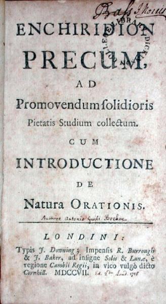 Enchiridion Precum, Ad Promovendum solidioris Pietatis Studium collectum