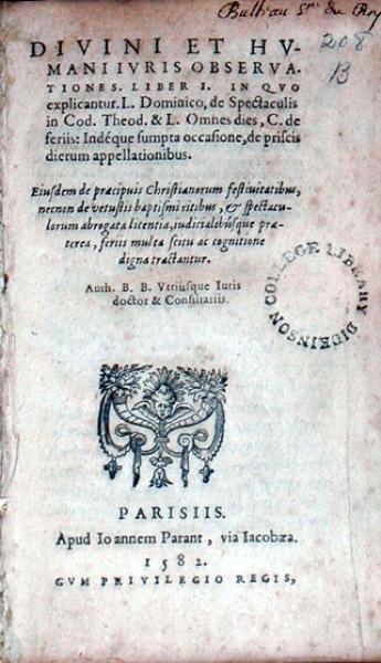 Divini et Hvmani Ivris Observationes. Liber I. In Qvo explicantur...