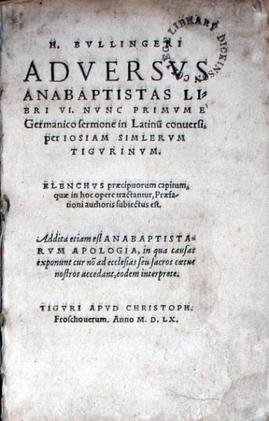 Adversvs Anabaptistas Libri VI...