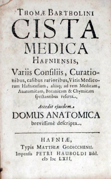 Cista Medica Hafniensis, .Accedit ejusdem Domus Anatomica (II)