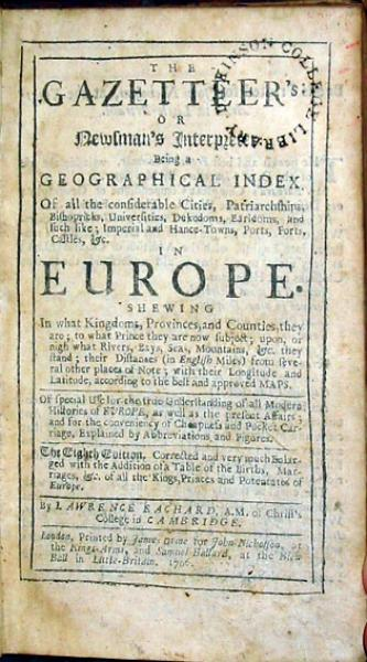 The Gazetteer's: or Newsman's Interpreter. Being a Geographical Index... (I)