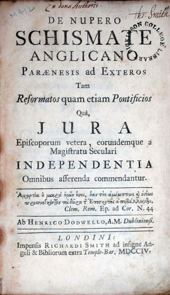 De Nupero Schismate Anglicano Paraenesis ad Exteros Tam Reformatos...