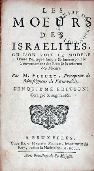 Les Moeurs Des Israelites, ou l'on voit le modele D'une Politique simple...