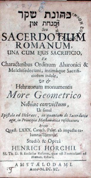 כהונת שקר ומנחת און Seu Sacerdotium Romanum, Una Cum Ejus Sacrificio...