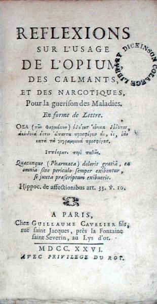Reflexions Sur L'Usage De L'Opium, Des Calmants, Et Des Narcotiques...