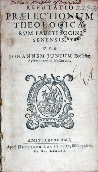 Refutatio Praelectionum Theologicarum Fausti Socini Senensis